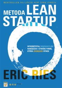 """Metoda Lean Startup"" - Eric Ries"