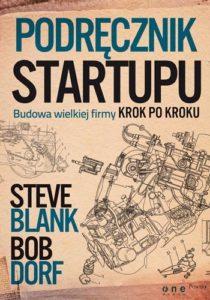 """""""Podręcznik startupu. Budowa wielkiej firmy krok po kroku"""" - Bob Dorf"""